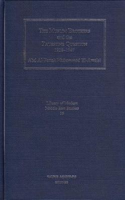 The Muslim Brothers and the Palestine Question, 1928-47 - Library of Modern Middle East Studies v. 16 (Hardback)