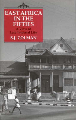 East Africa in the Fifties (Hardback)