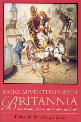 More Adventures with Britannia: Personalities, Politics and Culture in Britain (Paperback)