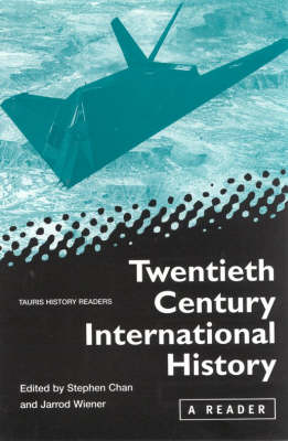 Twentieth-Century International History: A Reader - Tauris History Readers (Hardback)