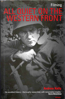 "Filming ""All Quiet on the Western Front"" - Cinema and Society (Hardback)"