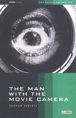"""The Man with the Movie Camera - KINOfiles Film Companion v. 2 (Paperback)"