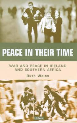 Peace in Their Time (Hardback)