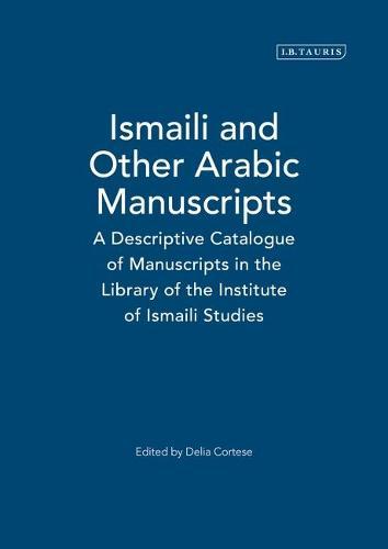 Ismaili and Other Arabic Manuscripts (Hardback)
