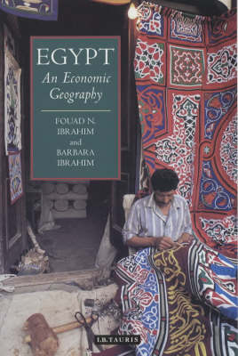 Egypt: An Economic Geography - International Library of Human Geography v. 1 (Paperback)