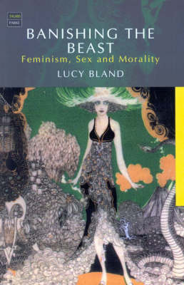Banishing the Beast: Feminism, Sex and Morality (Paperback)