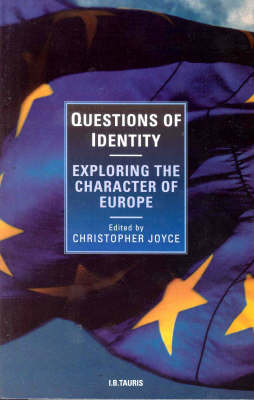 Questions of Identity: Exploring the Character of Europe (Paperback)