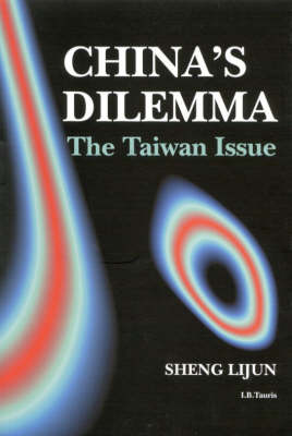 China's Dilemma: The Taiwan Issue (Hardback)