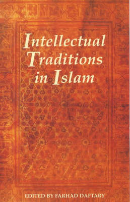 Intellectual Traditions in Islam (Paperback)