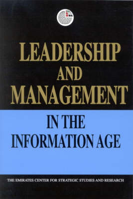 Leadership and Management in the Information Age (Hardback)