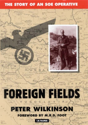 Foreign Fields: The Story of an SOE Operative (Paperback)
