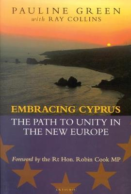 Embracing Cyprus: The Path to Unity in the New Europe (Hardback)