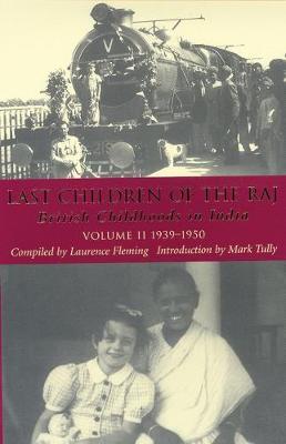 Last Children of the Raj: Pt. 1 v. 2 (Hardback)