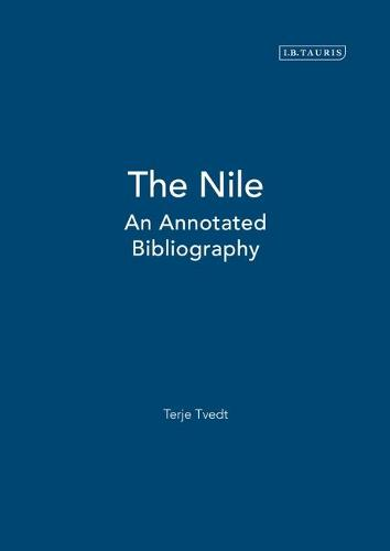 The Nile: An Annotated Bibliography (Hardback)