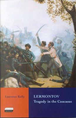 Lermontov: Tragedy in the Caucasus (Paperback)