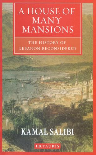 A House of Many Mansions: The History of Lebanon Reconsidered (Paperback)