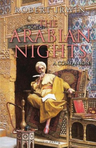 The Arabian Nights: A Companion (Paperback)