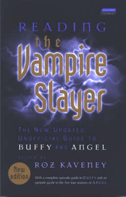 "Reading the ""Vampire Slayer"": The New, Updated, Unofficial Guide to 'Buffy' and 'Angel' (Paperback)"