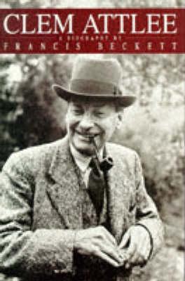 Clem Attlee (Hardback)