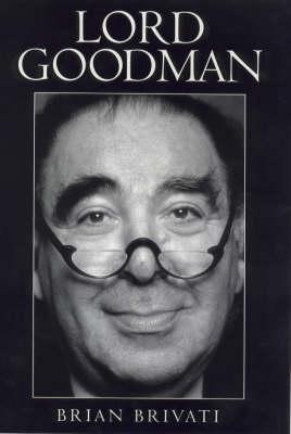 Lord Goodman: Portrait of a Man of Power (Hardback)