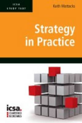 ICSA Study Text in Strategy in Practice (Paperback)