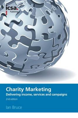 Charity Marketing: Delivering Income, Services and Campaigns (Paperback)
