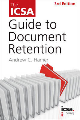 The ICSA Guide to Document Retention (Paperback)