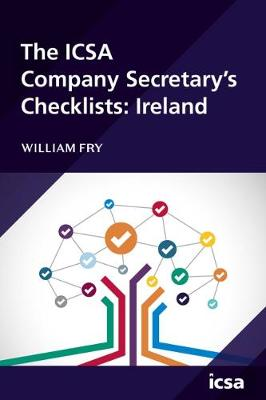 The ICSA Company Secretary's Checklists: Ireland (Paperback)