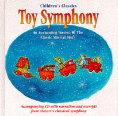 Toy Symphony - Sanctuary Children's Classics (Hardback)