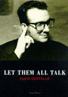 Let Them All Talk: The Music of Elvis Costello (Paperback)