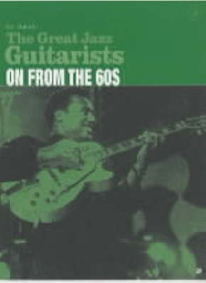 The Great Jazz Guitarists: On from the 60s Part 4 (Paperback)