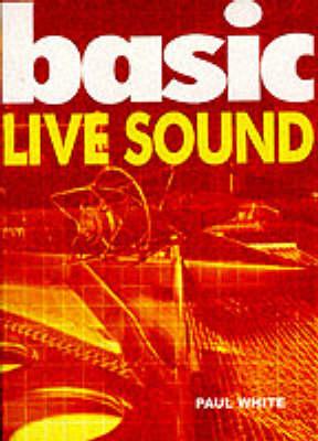 Basic Live Sound (Paperback)