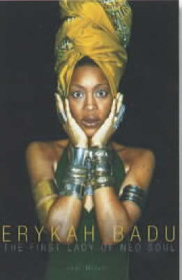 Erykah Badu: The First Lady of Neo Soul (Paperback)