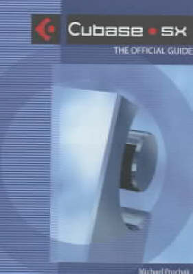Cubase SX: The Official Guide (Paperback)