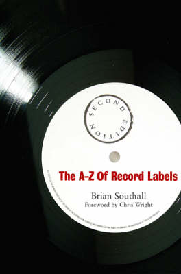 The A-Z of Record Labels (Paperback)