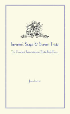 Inverne's Stage and Screen Trivia (Hardback)