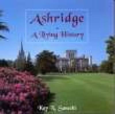 Ashridge: A Living History (Paperback)