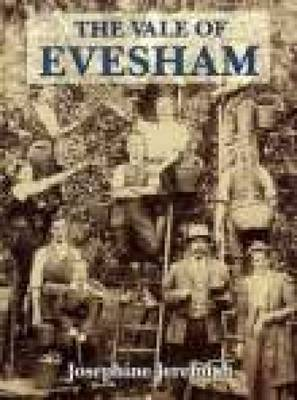 The Vale of Evesham: A Pictorial History (Hardback)