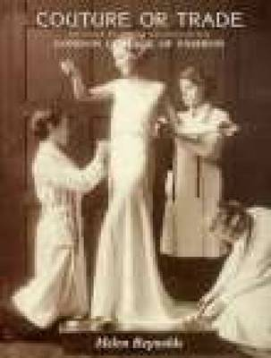 Couture or Trade: An Early Pictorial Record of the London College of Fashion (Paperback)