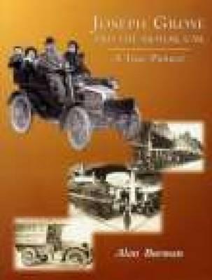 Joseph Grose & The Motor Car: A True Pioneer (Paperback)