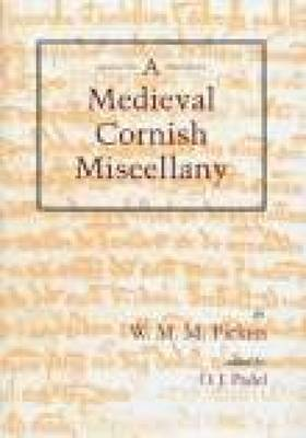 A Medieval Cornish Miscellany (Paperback)