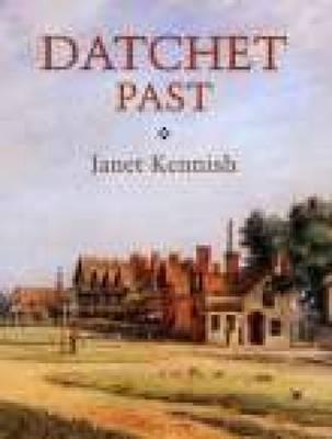 Datchet Past (Paperback)