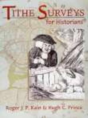 Tithe Surveys for Historians (Paperback)