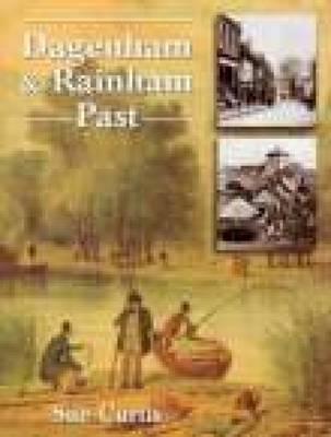 Dagenham & Rainham Past (Paperback)