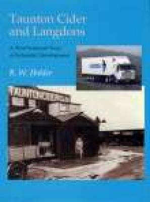 Taunton Cider and Langdons: A West Somerset Story of Industrial Development (Paperback)