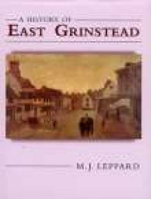 A History of East Grinstead (Paperback)