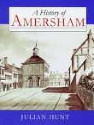 A History of Amersham (Paperback)