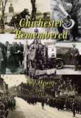 Chichester Remembered (Paperback)