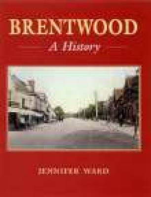 Brentwood: A History (Hardback)