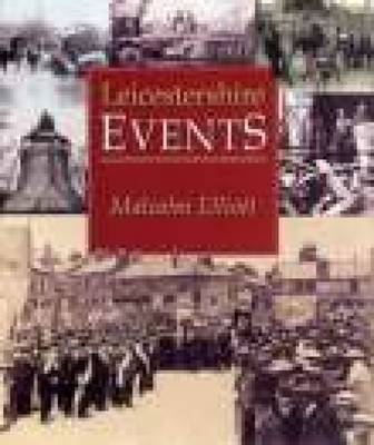 Leicestershire Events (Paperback)